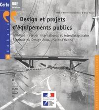 Alain Findeli - Design et projets d'équipements publics - Colloque-atelier international et interdisciplinaire, Biennale du Design 2004, Saint-Etienne.