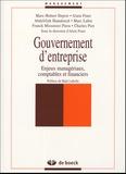 Alain Finet et Marc-Hubert Depret - Gouvernement d'entreprise - Enjeux managériaux, comptables et financiers.
