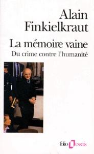 Deedr.fr LA MEMOIRE VAINE. - Du crime contre l'Humanité Image