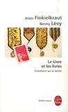 Alain Finkielkraut et Benny Lévy - Le Livre et les livres - Entretiens sur la laïcité.