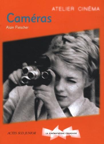 Alain Fleischer - Caméras.