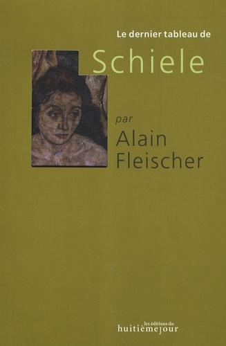 Alain Fleischer - Egon Schiele.