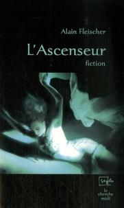 Alain Fleischer - L'Ascenseur.
