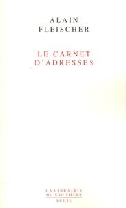 Alain Fleischer - Le Carnet d'adresses.