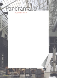 "Alain Fleischer et  Collectif - Panorama 5 - ""Jamais vu""."