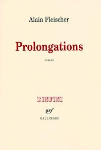Alain Fleischer - Prolongations.