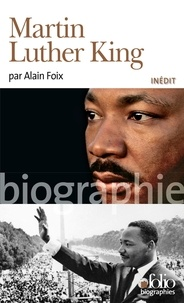 Alain Foix - Martin Luther King.