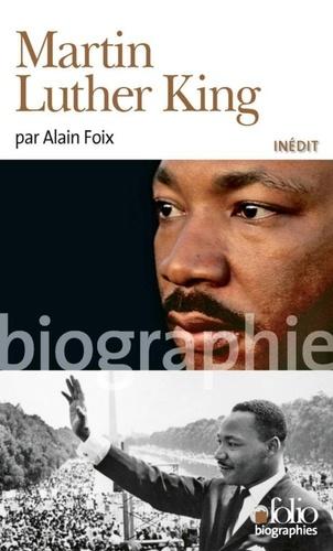 Martin Luther King - Alain Foix de Alain Foix