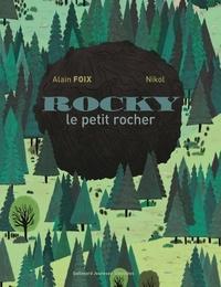 Alain Foix et  Nikol - Rocky - Le petit rocher.