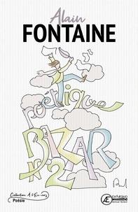 Alain Fontaine - Bazar poétique - Tome 2.