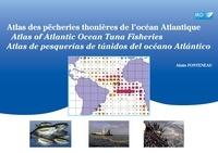 Alain Fonteneau - Atlas des pêcheries thonières de l'océan altlantique.