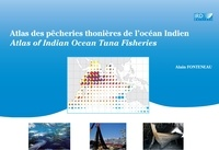 Alain Fonteneau - Atlas des pêcheries thonières de l'océan Indien.