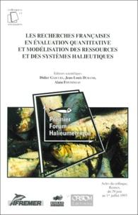 Les recherches françaises en évaluation quantitative et modélisation des ressources et des systèmes halieutiques - Actes du colloque, Rennes, du 29 juin au 1er juillet 1993.pdf
