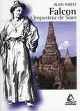Alain Forest - Falcon - L'imposteur de Siam.