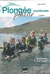 Plongée plaisir monitorats - Alain Foret pdf epub