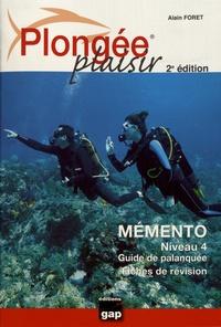 Plongée plaisir- Mémento niveau 4 : fiches de révision - Alain Foret pdf epub