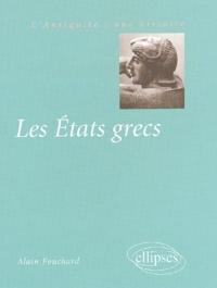 Alain Fouchard - Les Etats grecs.