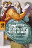 Alain Fournier-Bidoz - Prophètes et apôtres dans le texte - Dix investigations bibliques pour servir la mission de l'Eglise.
