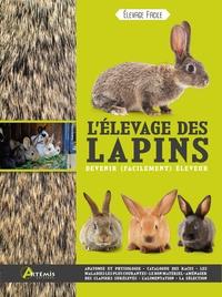 Alain Fournier - L'élevage des lapins.