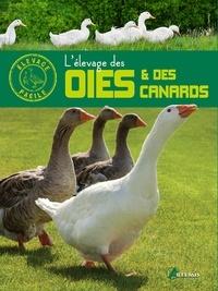 Alain Fournier - L'élevage des oies & des canards.