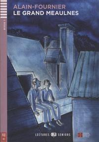 Alain-Fournier - Le Grand Meaulnes. 1 CD audio