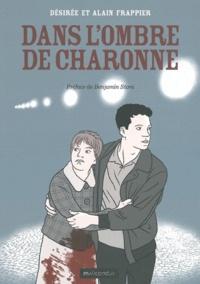 Alain Frappier et Désirée Frappier - Dans l'ombre de Charonne.