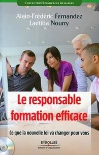 Alain-Frédéric Fernandez et Laetitia Nourry - Le responsable formation efficace - Ce que la nouvelle loi va changer pour vous. 1 Cédérom