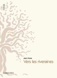 Alain Freixe - Vers les riveraines.