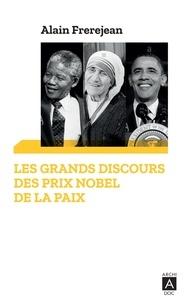 Alain Frerejean - Les grands discours des Prix Nobel de la paix.