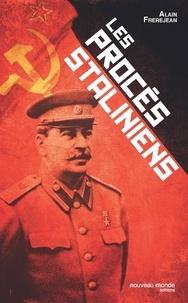 Alain Frerejean - Les procès staliniens.
