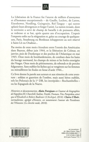 Libération. La joie et les larmes. Acteurs et témoins racontent (1944-1945)
