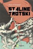 Alain Frerejean - Staline contre Trotski.