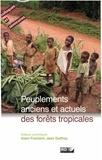 Alain Froment et Jean Guffroy - Peuplements anciens et actuels des forêts tropicales - Actes du séminaire-atelier, Orléans, 15 et 16 octobre 1998.
