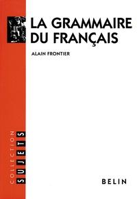 Alain Frontier - La grammaire du français.