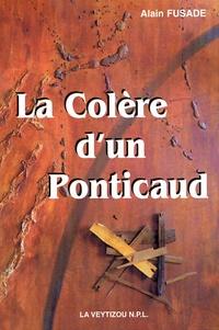 Alain Fusade - La Colère d'un Ponticaud.