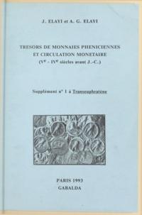 Alain G. Elayi et Josette Elayi - Trésors de monnaies phéniciennes et circulation monétaire - Ve-IVe siècles avant J.-C..