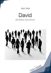 Alain Gaba - De belles rencontres.
