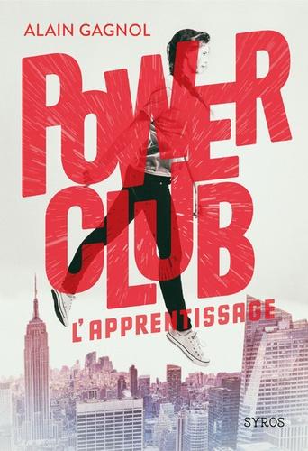 Power Club Tome 1 L'apprentissage