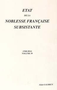 Etat de la noblesse française subsistante - Volume 39 (1940-2014).pdf