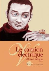 Alain Galindo - Le camion électrique.