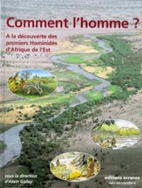 Accentsonline.fr COMMENT L'HOMME ? A la découverte des premiers hominidés d'Afrique de l'Est Image