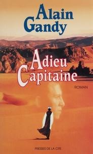 Alain Gandy - Adieu capitaine.