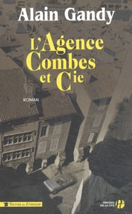 Alain Gandy - L'Agence Combes et compagnie.