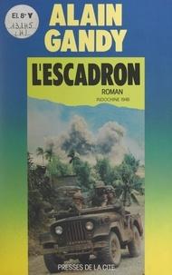 Alain Gandy et Jeannine Balland - L'escadron.