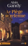 Alain Gandy - Le Piège se referme.