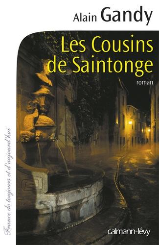 Alain Gandy - Les Cousins de Saintonge.