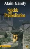 Alain Gandy - Suicide sans préméditation.