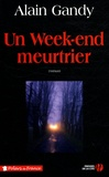Alain Gandy - Un Week-end meurtrier.