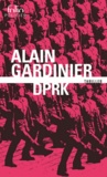 Alain Gardinier - DPRK.