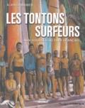 Alain Gardinier - Les tontons surfeurs - Aux sources du surf français.